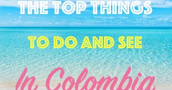 Top Things In colombia