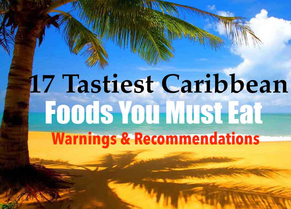 7 Tastiest Caribbean Foods