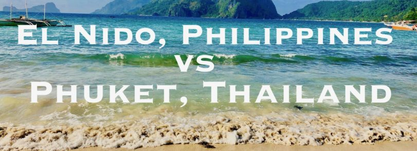 El Nido Philippines Vs Phuket Thailand. Which is better