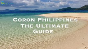 Coron Philippines, The Ultimate Guide