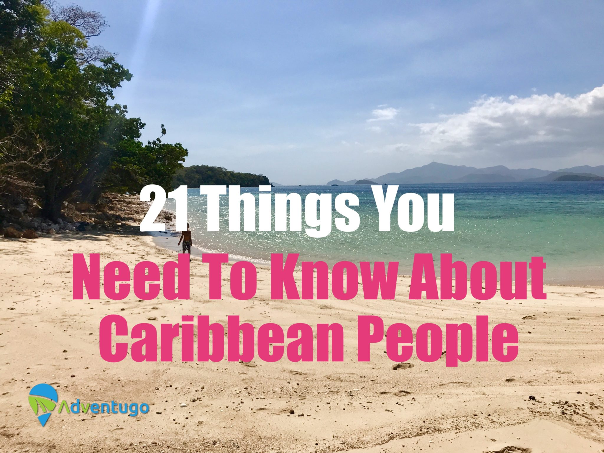 21 Things you need to know about caribbean people