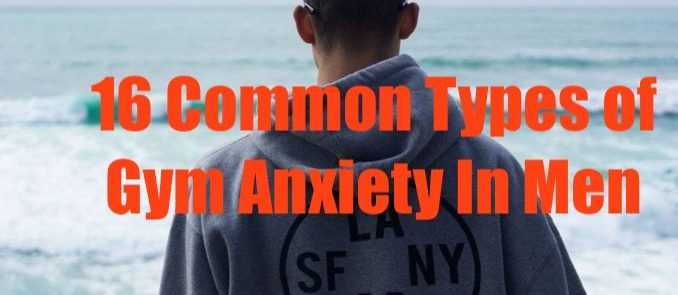 Common types of gym anxiety